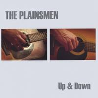 The Plainsmen | Up & Down
