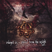 Planet 13 | Third From The Right