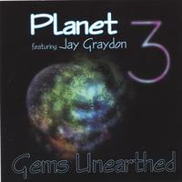 Planet 3 featuring Jay Graydon | Gems Unearthed