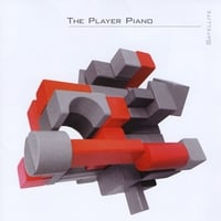 The Player Piano | Satellite (Bonus Tracks)
