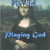 Playkid | Playing God