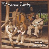 The Pleasant Family Old Time String Band | The Pleasant Family