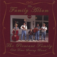 The Pleasant Family Old Time String Band | The Family Album