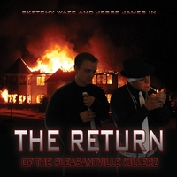 The Pleasantville Killerz | The Return of the Pleasantville Killerz