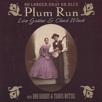 Plum Run/ Lisa Godino & Chuck Winch | No Longer Gray Or Blue