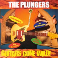 The Plungers | Guitars Gone Wild