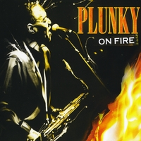 Plunky | Plunky On Fire
