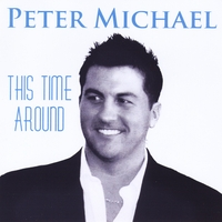 Peter Michael | This Time Around