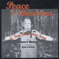 Paulette Miechle - Featuring  Robbyn Kirmsse' | Peace For Christmas