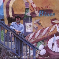Paul Michael Meredith | Smooth Blues