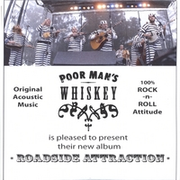 Poor Man's Whiskey | Roadside Attraction - Promo Plus
