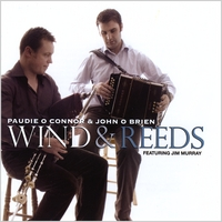 Paudie O Connor & John O Brien | Wind and Reeds