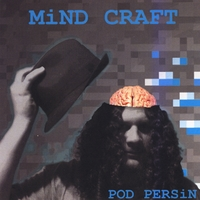 Pod Persin | Mind Craft