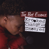 The Poet Essence | Krooked Change Smeered