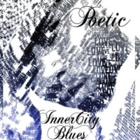Poetic | Inner City Blues