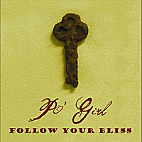 Po' Girl | Follow Your Bliss