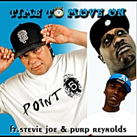 Point 5, Stevie Joe & Purp Reynolds | Time to Move On