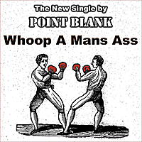 Point Blank | Whoop a Man's Ass