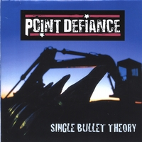 Point Defiance | Single Bullet Theory