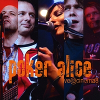 Poker Alice | live @cinema 8
