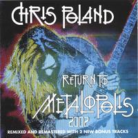 Chris Poland | Return to Metalopolis 2002