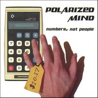 Polarized Mind | Numbers, not People