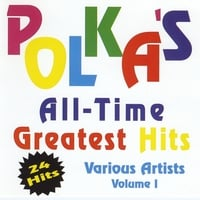 Various Artists | Polka's All Time Greatest Hits Volume 1
