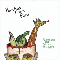 Ponchos From Peru | Friendship and Other Mistakes