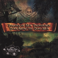 Pirates of New Providence | Down Among the Dead Men