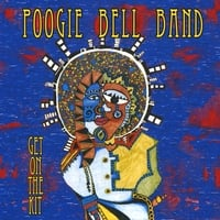 Poogie Bell Band | Get On The Kit (Euro-Release - includes 2 Exclusive tracks)
