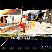 Poor Billy | Brother Wake Up