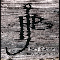 Poor J. Brown | Hill Country Soul