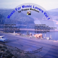 Poppa Madison | Music for Music Lovers, Vol.1