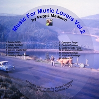 Poppa Madison | Music for Music Lovers, Vol.2