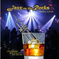 Poppa Steve | Jazz On The Rocks
