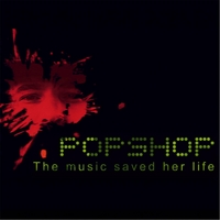 Popshop | The Music Saved Her Life