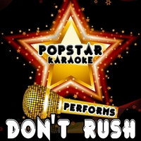 Popstar Karaoke | Don't Rush (Originally Performed By Kelly Clarkson)