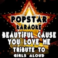 Live Airplay | Beautiful Cause You Love Me: Tribute to Girls Aloud