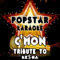 Popstar Karaoke | C'mon (Tribute to Ke$ha)