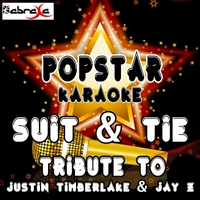 Popstar Karaoke | Suit & Tie (A Tribute to Justin Timberlake and Jay Z)