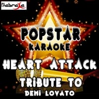 Popstar Karaoke | Heart Attack: A Tribute to Demi Lovato