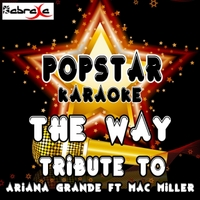 Popstar Karaoke | The Way (A Tribute to Ariana Grande & Mac Miller)