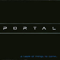 Portal | A Taste of Things to Come...