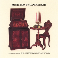 Porter Music Box Co. | Music Box By Candlelight