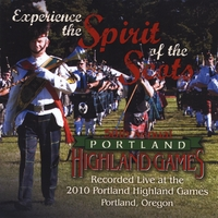 Various Artists | Portland Highland Games: 2010 Pipe Band Competition