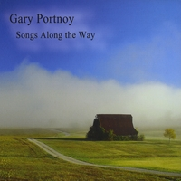 Gary Portnoy | Songs Along The Way