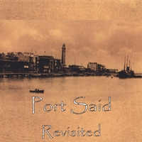 Port Said | Port Said Revisited