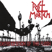 Post Mortem | Deterioration of the Flesh (OUT OF PRINT)