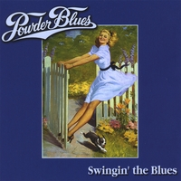 The Powder Blues Band | 'Swingin' The Blues