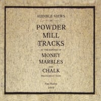Powder Mill | Money, Marbles and Chalk